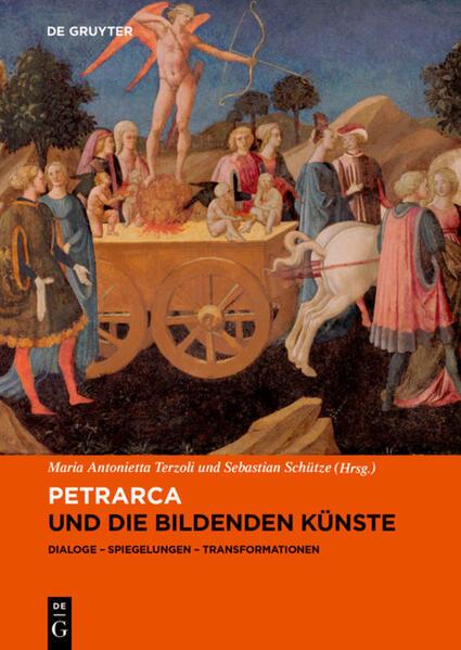 Petrarca und die bildenden Künste als Buch (gebunden)