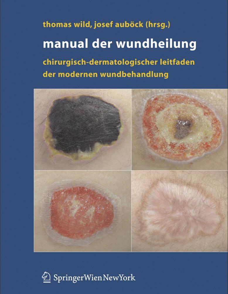 Manual der Wundheilung als Buch von