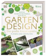 Gartendesign - Die große Enzyklopädie