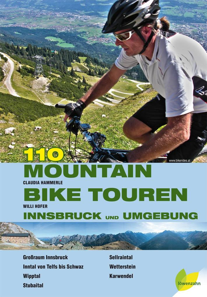110 Mountainbiketouren - Innsbruck und Umgebung als Buch