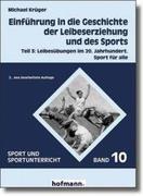 Einführung in die Geschichte der Leibeserziehung und des Sports 3