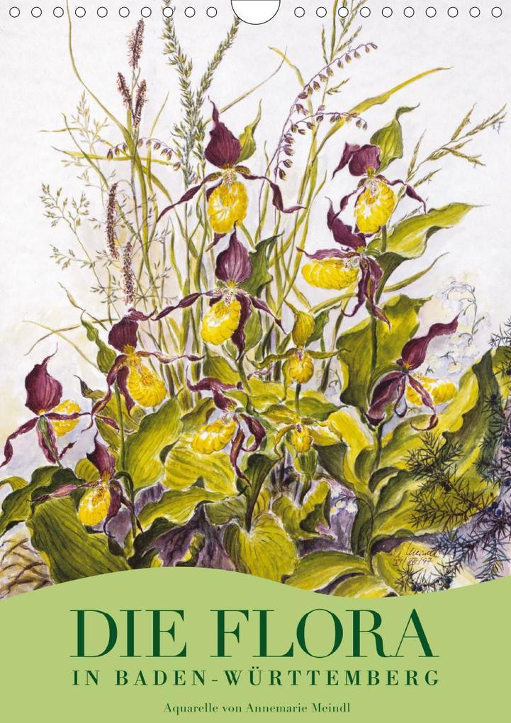Die Flora in Baden-Württemberg (Wandkalender 2021 DIN A4 ...