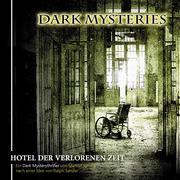 Dark Mysteries, Folge 3: Hotel der verlorenen Zeit