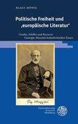 Politische Freiheit und ,europäische Literatur'