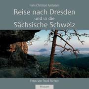 Reise nach Dresden und in die Sächsische Schweiz