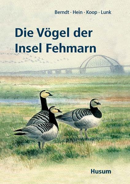 Die Vögel der Insel Fehmarn als Buch von Rolf K...