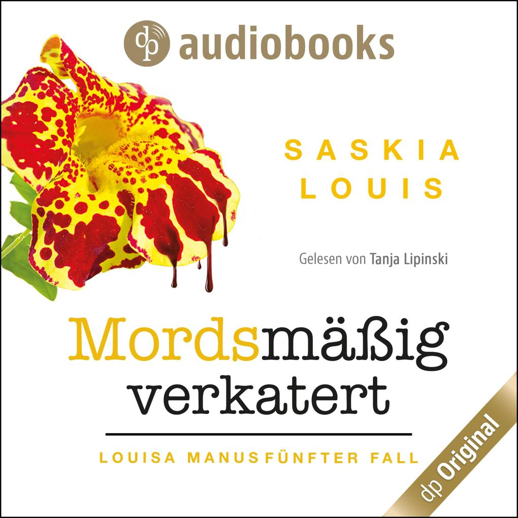 Mordsmäßig verkatert - Louisa Manu-Reihe, Band 5 (Ungekürzt) als Hörbuch Download