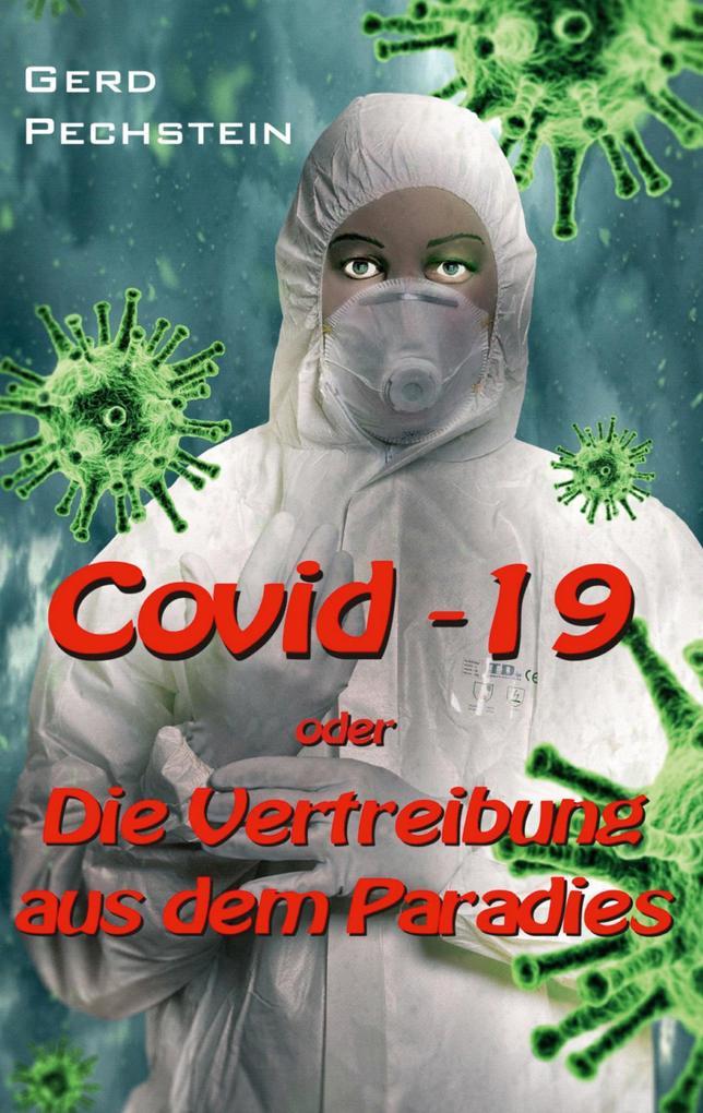 Covid-19 oder Die Vertreibung aus dem Paradies als Buch (kartoniert)