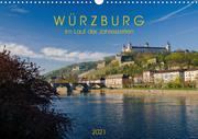 Würzburg - Im Lauf der Jahreszeiten (Wandkalender 2021 DIN A3 quer)