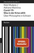 Covid-19: Was in der Krise zählt. Über Philosophie in Echtzeit