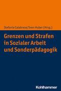 Grenzen und Strafen in Sozialer Arbeit und Sonderpädagogik