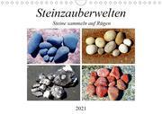 Steinzauberwelten - Steine sammeln auf Rügen (Wandkalender 2021 DIN A4 quer)