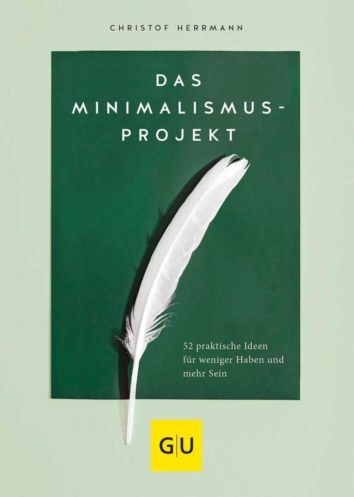 Das Minimalismus-Projekt als Buch (gebunden)