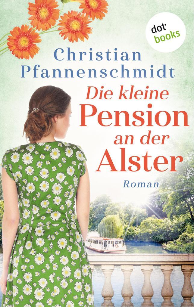 Die kleine Pension an der Alster als eBook epub