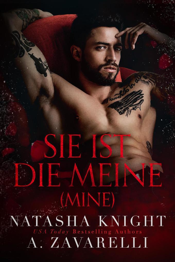 Mine - Sie ist die Meine (Untrennbar Verbunden (Ein Dark Romance Duett), #1) als eBook epub