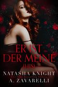 His - Er ist der Meine (Untrennbar Verbunden (Ein Dark Romance Duett), #2)