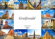 Greifswald Impressionen (Tischkalender 2021 DIN A5 quer)