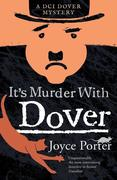 It's Murder With Dover (A DCI Dover Mystery 7)