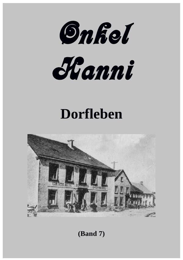 Onkel Hanni Band 7 Dorfleben als Buch (kartoniert)