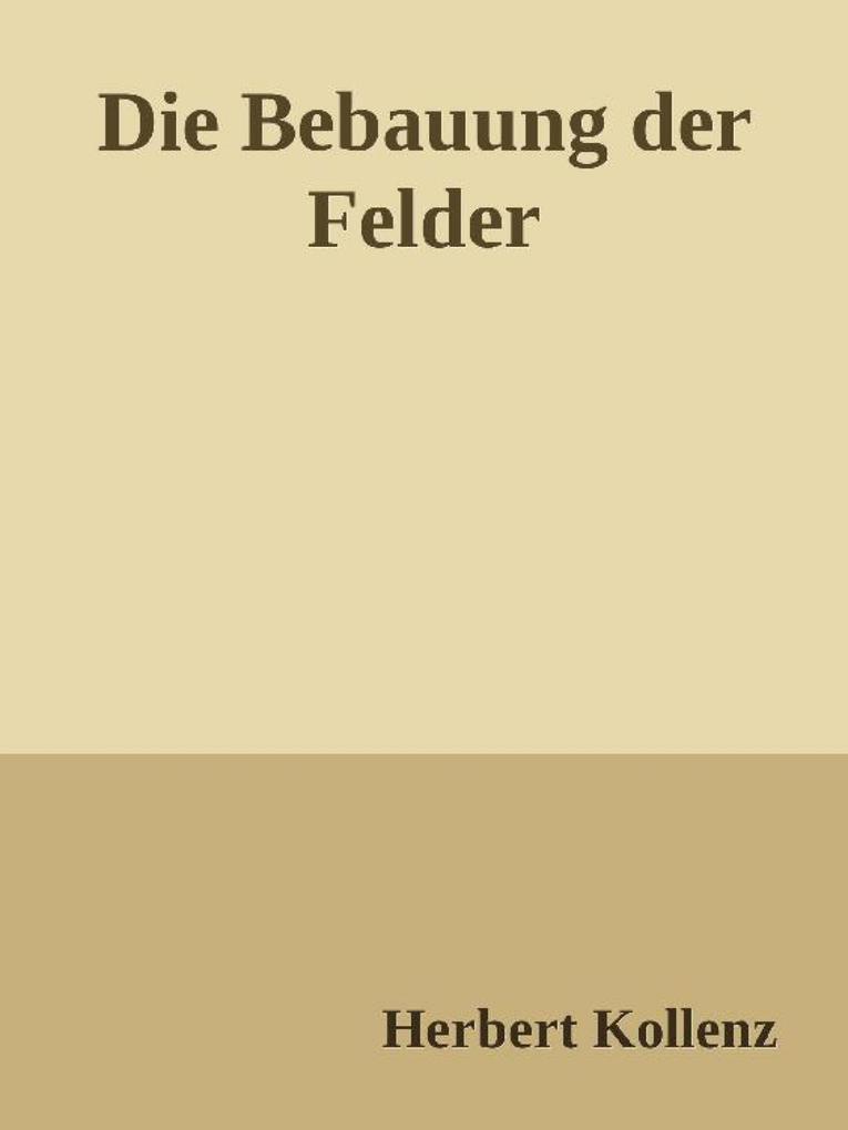 Die Bebauung der Felder als eBook epub