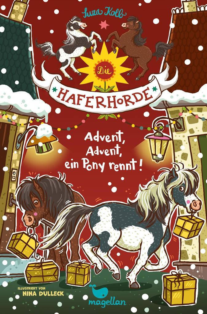 Die Haferhorde - Advent, Advent, ein Pony rennt! als Buch (gebunden)