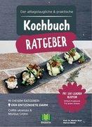 Der alltagstaugliche & praktische Kochbuch Ratgeber