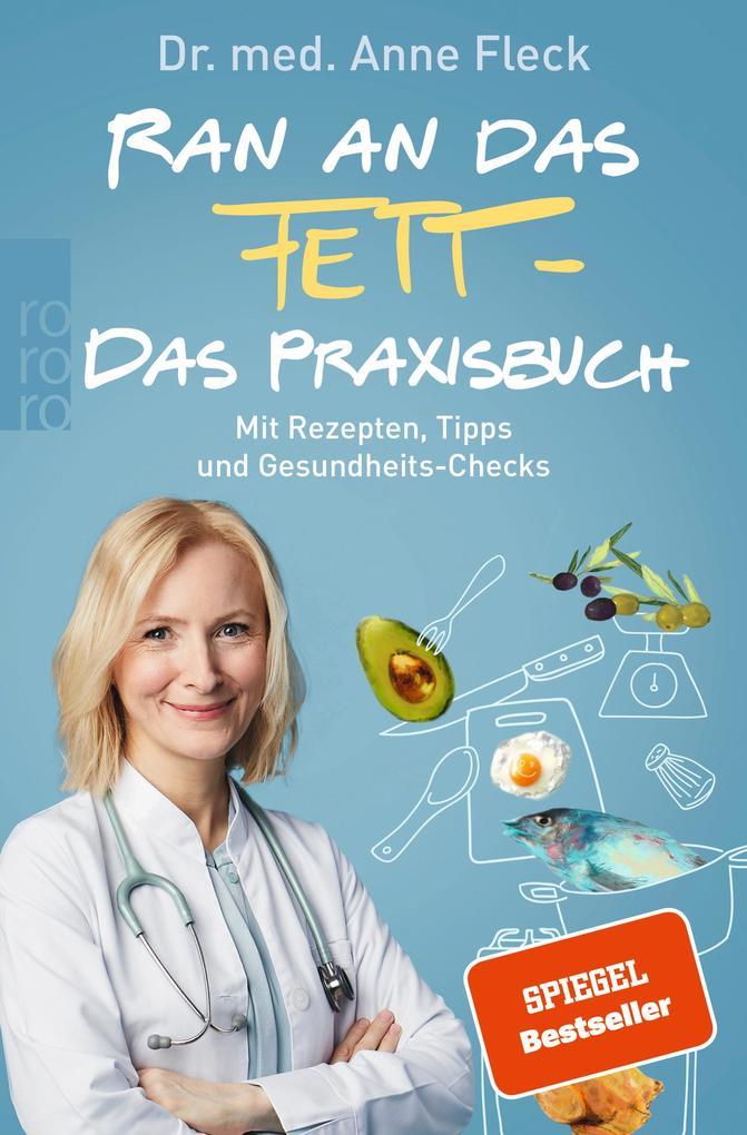 Ran an das Fett - Das Praxisbuch als Taschenbuch