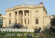 Wiesbaden - Stadt der Villen (Tischkalender 2021 DIN A5 quer)