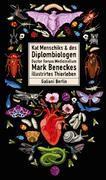 Kat Menschiks und des Diplom-Biologen Doctor Rerum Medicinalium Mark Beneckes Illustrirtes Thierleben