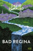 [David Schalko: Bad Regina]