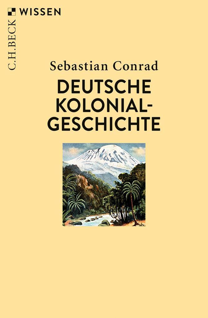 Deutsche Kolonialgeschichte als eBook epub