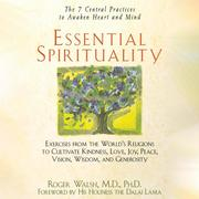 Essential Spirituality - The 7 Central Practices to Awaken Heart and Mind (Unabridged)