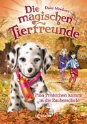 Die magischen Tierfreunde 15 - Pina Pünktchen kommt in die Zauberschule