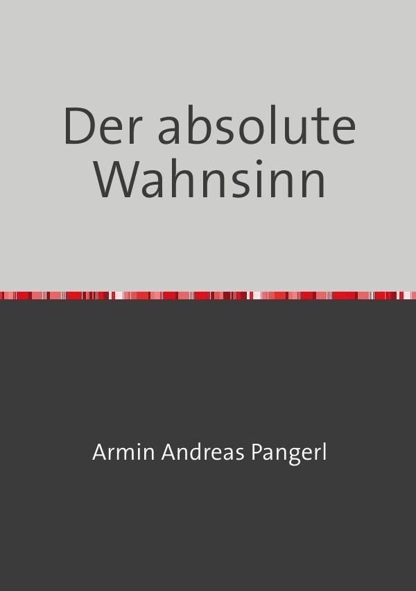 Der absolute Wahnsinn als Buch (kartoniert)