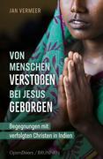 Von Menschen verstoßen - bei Jesus geborgen