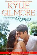 Nicht mein Romeo (Clover Park, Buch 6)
