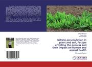 Nitrate accumulation in plant and soil, Factors affecting the process and their impact on human and animal health