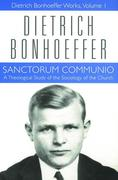 New Edition of Sanctorum Communio: Theological Study of the Sociology of the Church