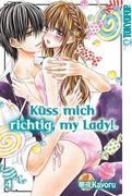 Küss mich richtig, my Lady! 04