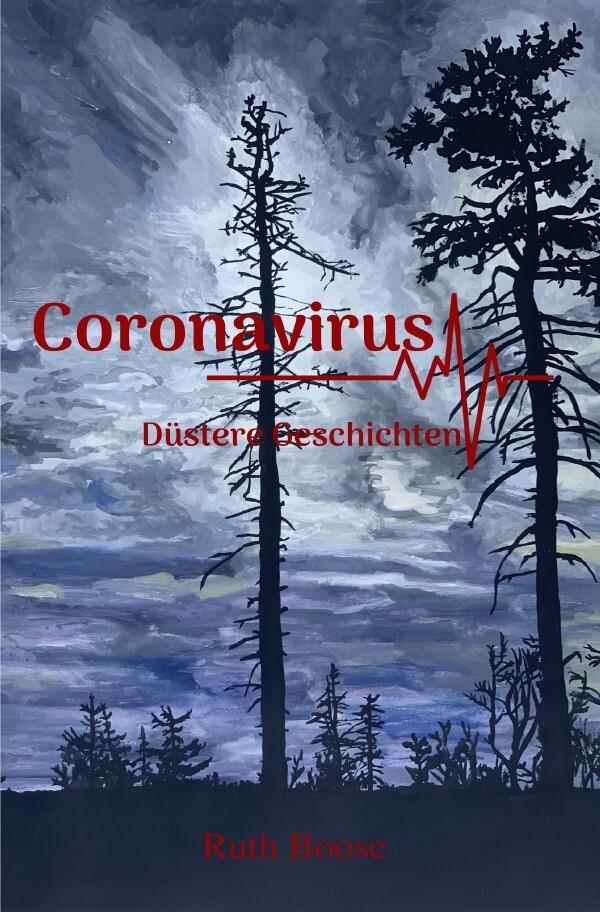 Coronavirus - Düstere Geschichten als Buch (kartoniert)
