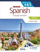 Spanish for the IB MYP 4&5 (Emergent/Phases 1-2): MYP by Concept
