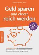 Geld sparen und clever reich werden