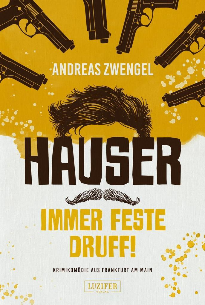 Hauser - Immer feste druff! als Buch (kartoniert)