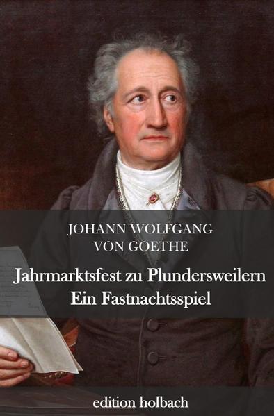 Jahrmarktsfest zu Plundersweilern. Ein Fastnachtsspiel als Buch (kartoniert)