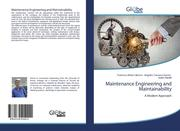 Maintenance Engineering and Maintainability