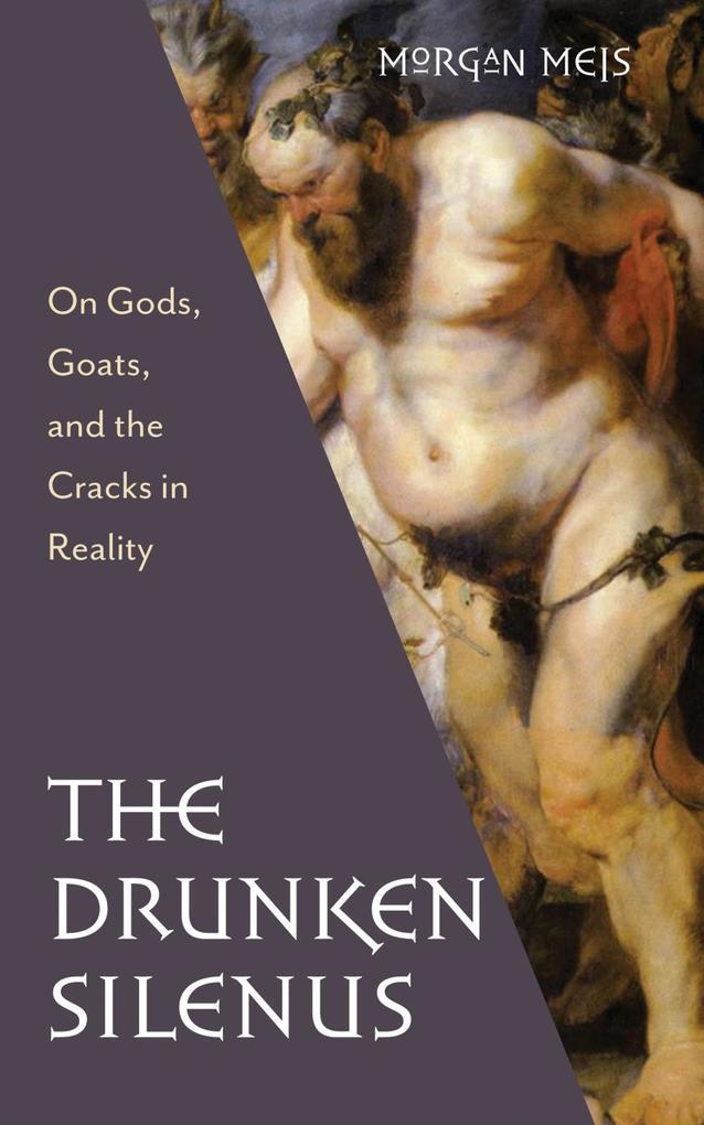 The Drunken Silenus als eBook epub