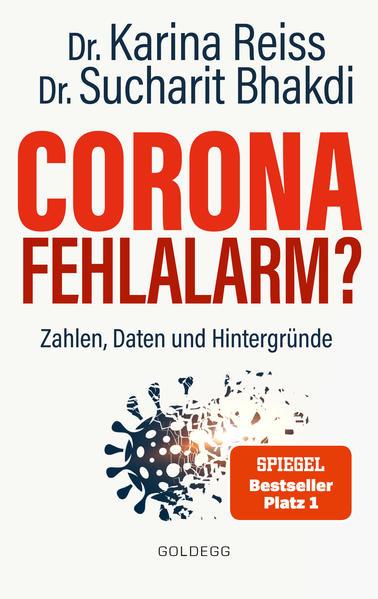 Corona Fehlalarm? Zahlen, Daten und Hintergründe. Zwischen Panikmache und Wissenschaft: welche Maßnahmen sind im Kampf gegen Virus und COVID-19 sinnvoll? als Taschenbuch