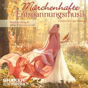 Märchenhafte Entspannungsmusik, Audio-CD