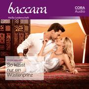 So küsst nur ein Wüstenprinz (Baccara)