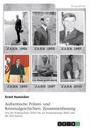 Authentische Polizei- und Kriminalgeschichten. Zusammenfassung